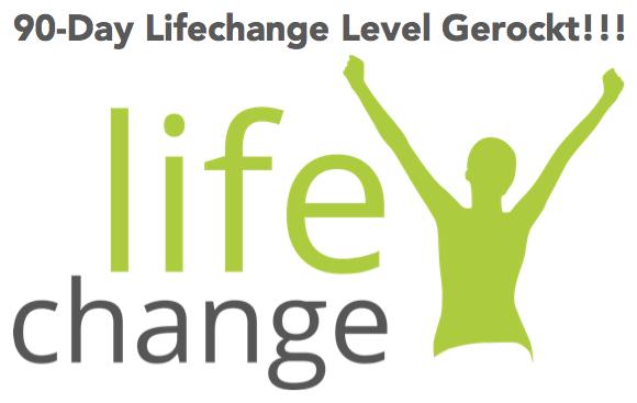 Life Change Level gerockt